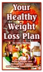 Your Healthy Weight Loss Plan EBook